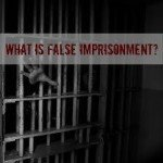 False Imprisonment Defense Attorney In New Jersey