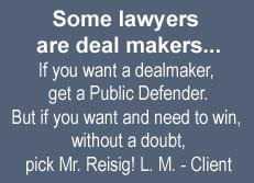 Reisig Criminal Defense & DWI Law, LLC if you want to win1